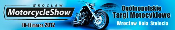 """II Ogólnopolskie Targi Motocyklowe  """"Wrocław Motorcycle Show 2012"""""""
